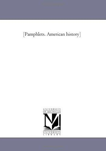 Download Pamphlets. American history