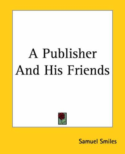 Download A Publisher And His Friends