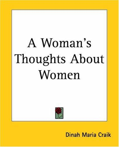 Download A Woman's Thoughts About Women
