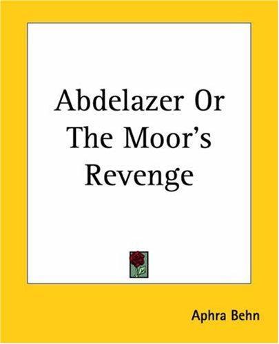 Download Abdelazer Or The Moor's Revenge