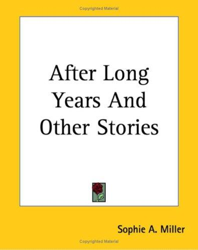 After Long Years And Other Stories