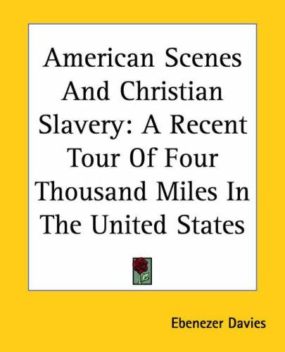 Download American Scenes And Christian Slavery