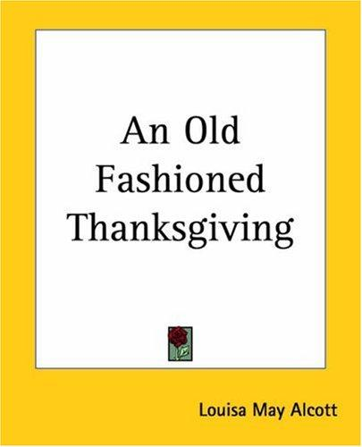 Download An Old Fashioned Thanksgiving
