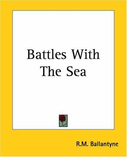 Download Battles With The Sea