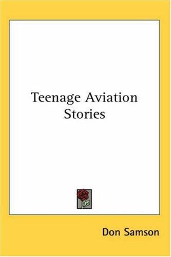Download Teenage Aviation Stories
