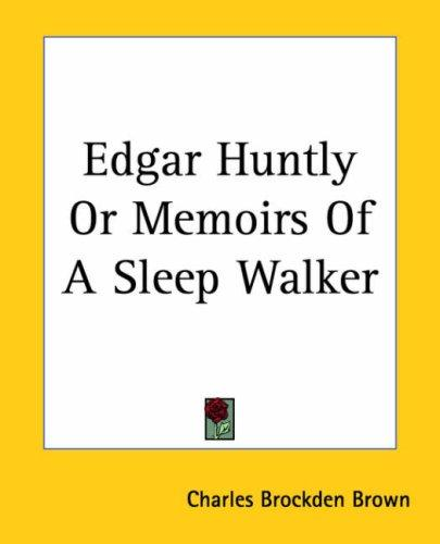 Download Edgar Huntly Or Memoirs Of A Sleep Walker
