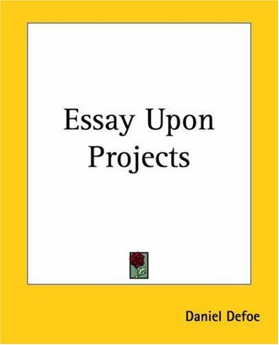 Download Essay Upon Projects