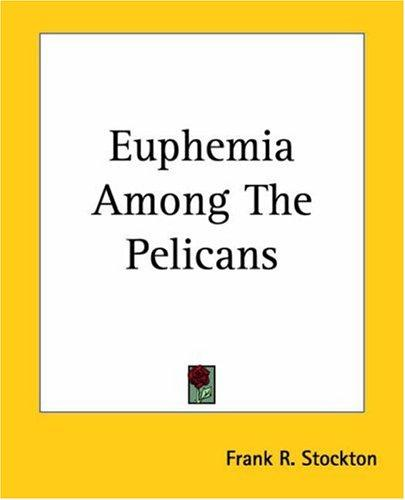 Download Euphemia Among The Pelicans