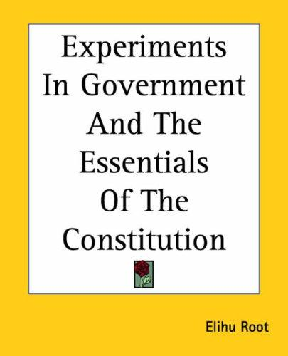Download Experiments In Government And The Essentials Of The Constitution