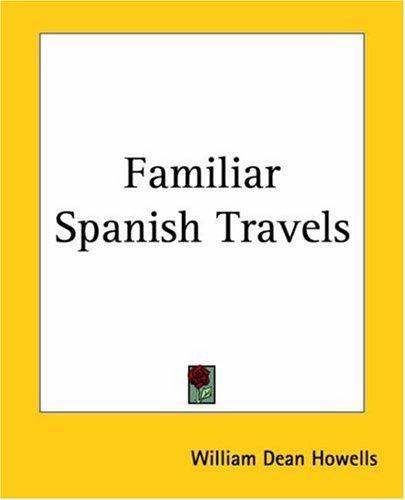 Download Familiar Spanish Travels