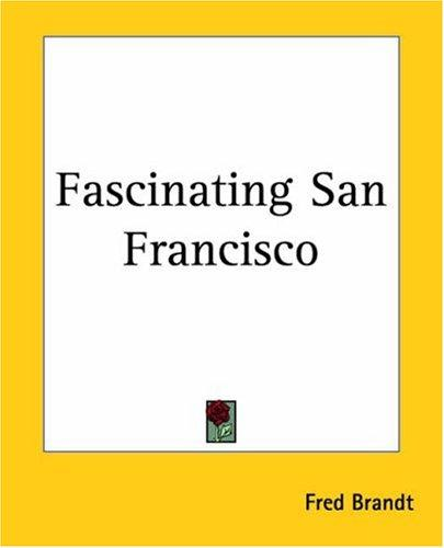 Download Fascinating San Francisco