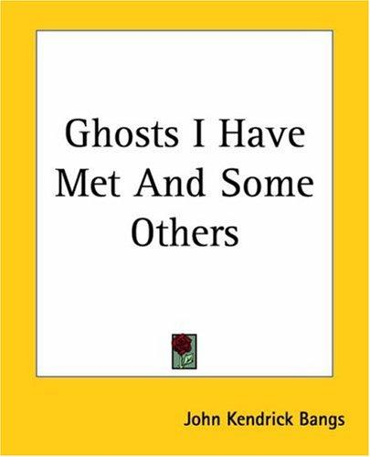 Download Ghosts I Have Met And Some Others