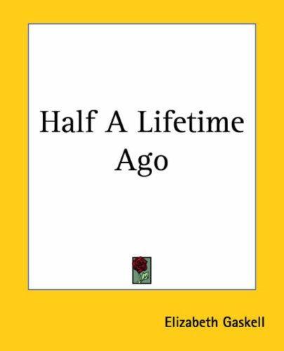 Download Half A Lifetime Ago