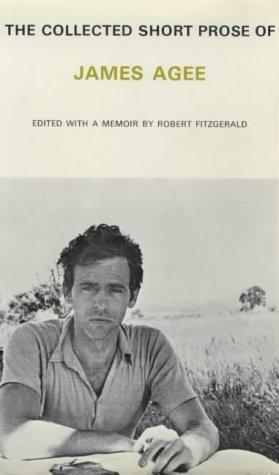 The collected short prose of James Agee
