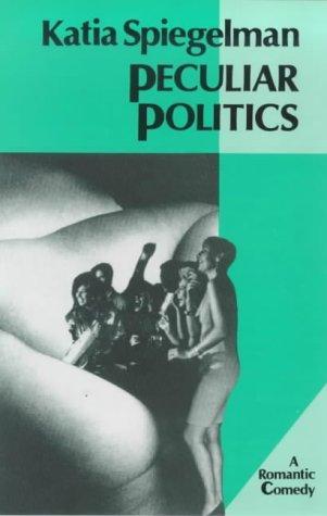 Download Peculiar politics