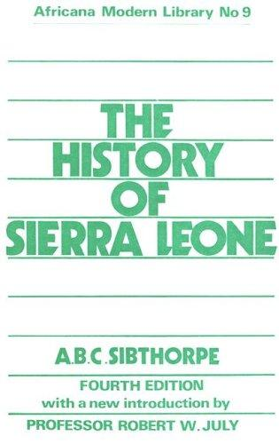 The history of Sierra Leone
