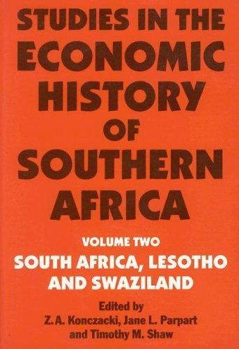 Download Studies in the Economic History of Southern Africa