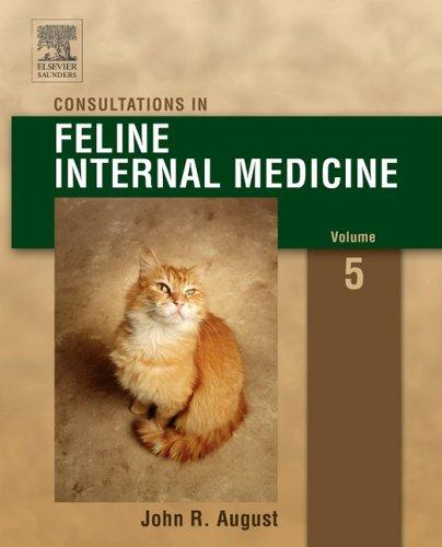 Download Consultations in Feline Internal Medicine
