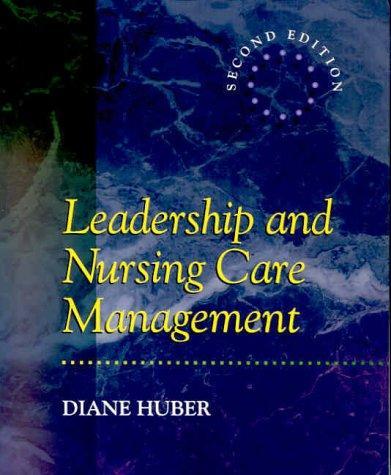 Download Leadership and Nursing Care Management