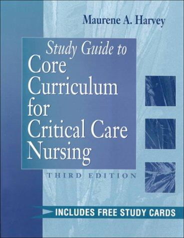 Download Study Guide to Core Curriculum for Critical Care Nursing