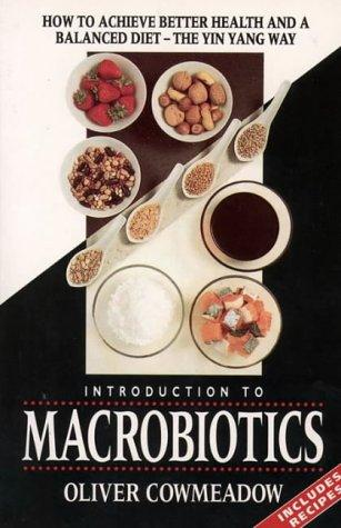 Download An introduction to macrobiotics