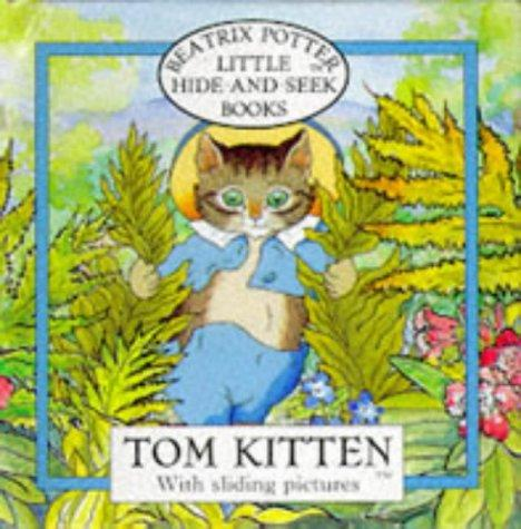 Tom Kitten (Beatrix Potter Little Hide-and-Seek Book) (Beatrix Potter Little Hide-and-Seek Book) by Beatrix Potter