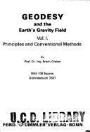 Geodesy and the earth's gravity field.