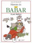 Histoire de Babar le petit éléphant.