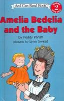 Download Amelia Bedelia and the Baby (Amelia Bedelia (HarperCollins Paperback))