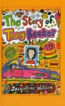 The Story of Tracy Beaker (Galaxy Children's Large Print Books)