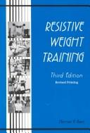 Resistive Weight Training