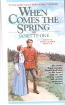 Download When Comes the Spring (Canadian West #2)