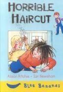 Download Horrible Haircut (Blue Bananas)