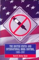 Download The United States and international drug control, 1909-1997