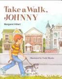 Download Take a Walk, Johnny (Modern Curriculum Press Beginning to Read Series)