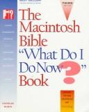 "The Macintosh bible, ""what do I do now?"" book by Charles Rubin"