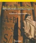 How the Arabs Invented Algebra