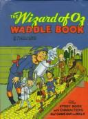 Download The Wizard of Oz Waddle Book