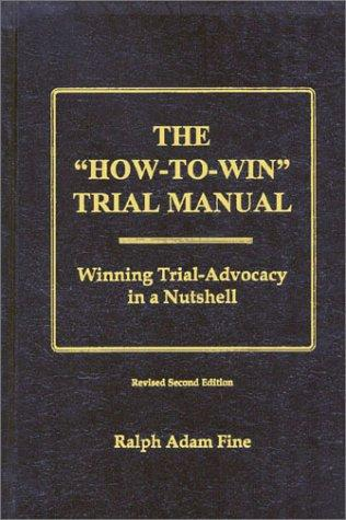 "The ""How-To-Win"" Trial Manual"