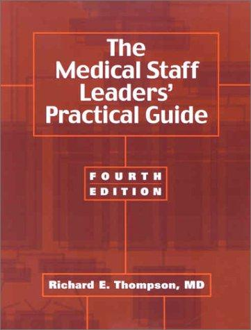 Download The Medical Staff Leaders' Practical Guide