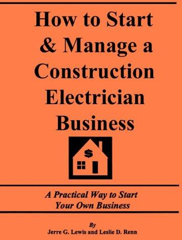 Download How to Start and Manage a Construction Electrician Business