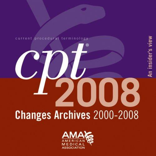 Download CPT Changes Archives 2000-2008 Insiders View