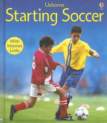 Starting Soccer (First Skills)