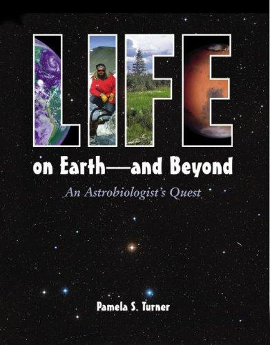 Life on Earth — and Beyond