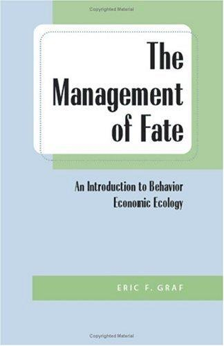 The Management of Fate