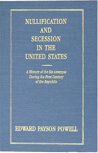 Nullification and Secession in the United States