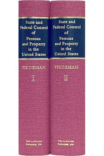 Download A Treatise on State and Federal Control of Persons and Property in the United States