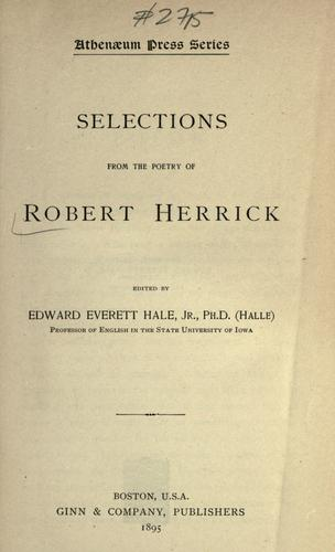 Selections from the poetry of Robert Herrick.
