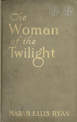The woman of the twilight