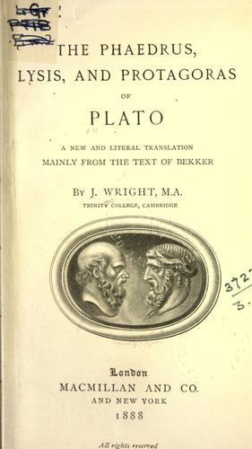 Phaedrus, Lysis, and Protagoras.